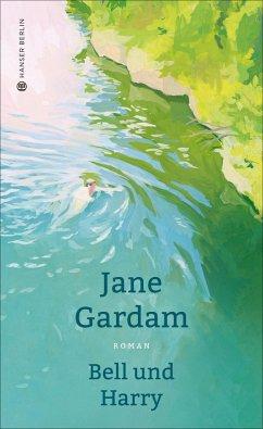 Bell und Harry - Gardam, Jane