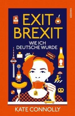 Exit Brexit - Connolly, Kate