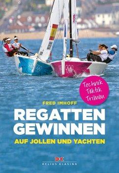 Regatten gewinnen auf Jollen und Yachten (eBook...
