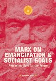 Marx on Emancipation and Socialist Goals (eBook, PDF)