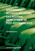 Government-Business Relations and Regional Development in Post-Reform Mexico (eBook, PDF)