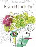 El laberinto de Tristán (eBook, ePUB)