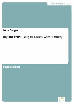 Jugendstrafvollzug in Baden-Württemberg (eBook,...