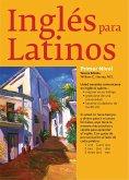 Ingles Para Latinos, Level 1 (eBook, ePUB)