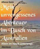 Mein unvergessenes Abenteuer im Busch von Australien (eBook, ePUB)