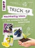 Trick 17 - Nachhaltig leben (eBook, PDF)