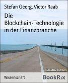 Die Blockchain-Technologie in der Finanzbranche (eBook, ePUB)