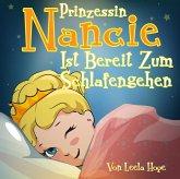 Prinzessin Nancie ist bereit zum Schlafengehen (eBook, ePUB)