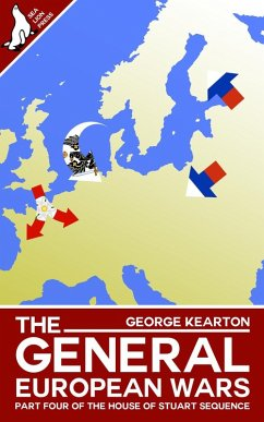 The General European Wars (The House of Stuart ...