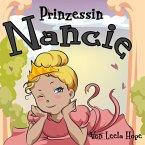 Prinzessin Nancie (gute nacht geschichten kinderbuch) (eBook, ePUB)