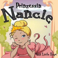 Prinzessin Nancie (gute nacht geschichten kinderbuch)