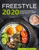 Freestyle 2018: the ultimate Weight Loss Program with Quick and Easy delicious Recipes to Lose Fat and Stay Healthy (eBook, ePUB)