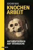 Knochenarbeit (eBook, ePUB)
