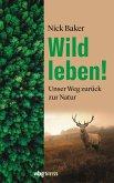 Wild leben! (eBook, ePUB)