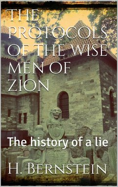 The Protocols of the Wise Men of Zion (eBook, ePUB)