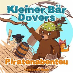 Kleiner Bar Dovers Piratenabenteuer (gute nacht geschichten kinderbuch, #2)