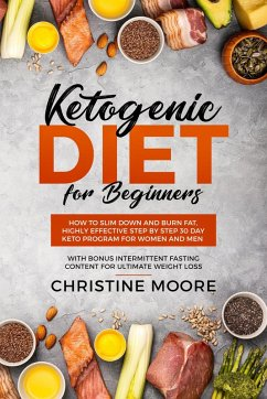 Ketogenic Diet for Beginners: How to Slim Down ...