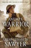 Anumpa Warrior: Choctaw Code Talkers of World War I (eBook, ePUB)