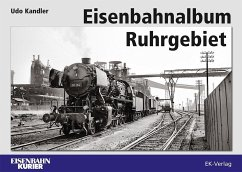 Eisenbahnalbum Ruhrgebiet - Kandler, Udo