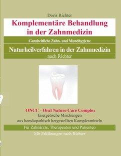 Komplementäre Behandlung in der Zahnmedizin