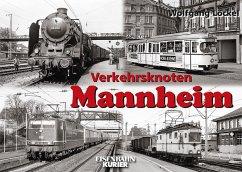 Verkehrsknoten Mannheim - Löckel, Wolfgang