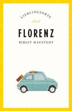 Florenz - Lieblingsorte - Haustedt, Birgit