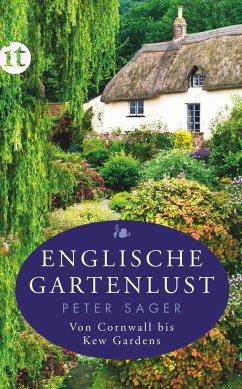 Englische Gartenlust - Sager, Peter
