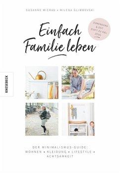 Einfach Familie leben - Mierau, Susanne; Glimbovski, Milena