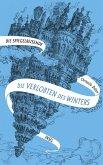 Die Verlobten des Winters / Die Spiegelreisende Bd.1