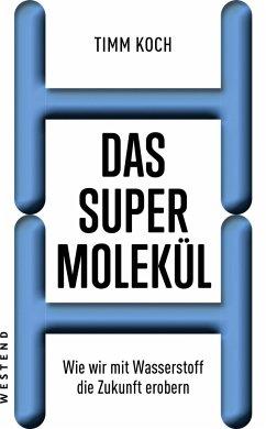 Das Supermolekül - Koch, Timm