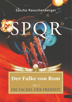 SPQR - Der Falke von Rom - Rauschenberger, Sascha