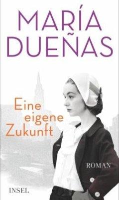 Eine eigene Zukunft - Dueñas, María
