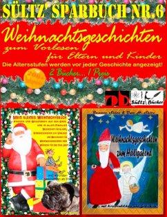 Sültz´ Sparbuch Nr.6 - Weihnachten - Weihnachts...