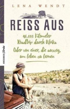 Reiss aus - Wendt, Lena