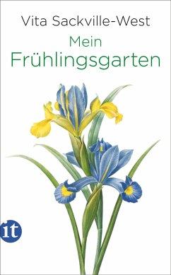 Mein Frühlingsgarten - Sackville-West, Vita