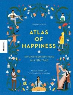 Atlas of Happiness - Hayes, Megan