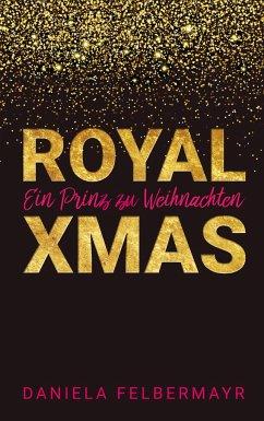 Royal Christmas - Felbermayr, Daniela