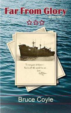 Far from Glory (eBook, ePUB)