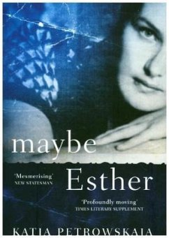 Maybe Esther - Petrowskaja, Katja