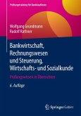 Bankwirtschaft, Rechnungswesen und Steuerung, Wirtschafts- und Sozialkunde (eBook, PDF)