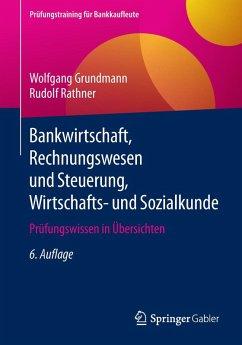 Bankwirtschaft, Rechnungswesen und Steuerung, Wirtschafts- und Sozialkunde (eBook, PDF) - Grundmann, Wolfgang; Rathner, Rudolf