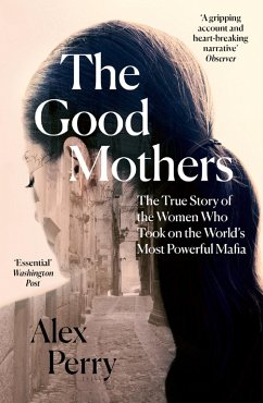 The Good Mothers - Perry, Alex