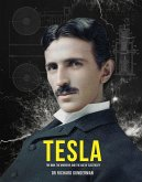 Tesla: The Man, the Inventor and the Age of Electricity