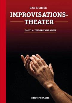 Improvisationstheater (eBook, ePUB) - Richter, Dan