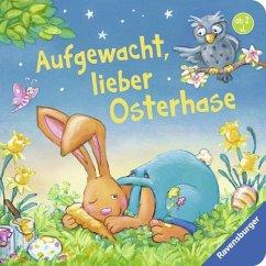 Aufgewacht, lieber Osterhase (Mängelexemplar) - Penners, Bernd