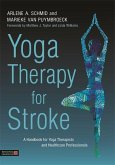 Yoga Therapy for Stroke (eBook, ePUB)