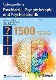 Facharztprüfung Psychiatrie, Psychotherapie und Psychosomatik (eBook, PDF)