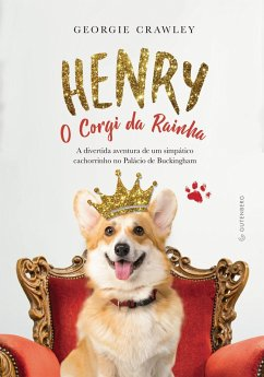 Henry, o Corgi da Rainha (eBook, ePUB)