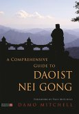 A Comprehensive Guide to Daoist Nei Gong (eBook, ePUB)