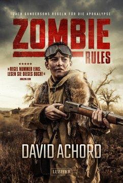 ZOMBIE RULES (eBook, ePUB) - Achord, David